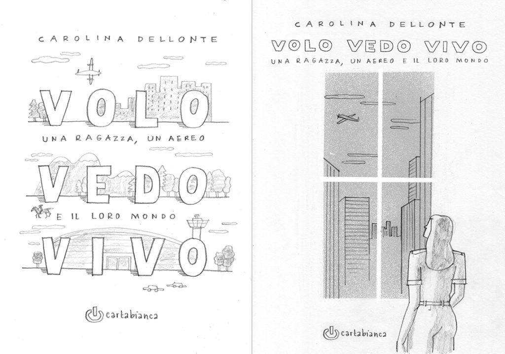Bozzetti copertina Volo Vedo Vivo di Carolina Dellonte